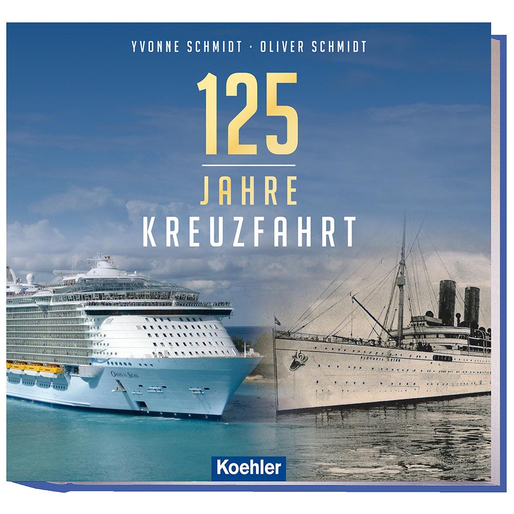 125 Jahre Kreuzfahrt Yvonne Schmidt Oliver Schmidt