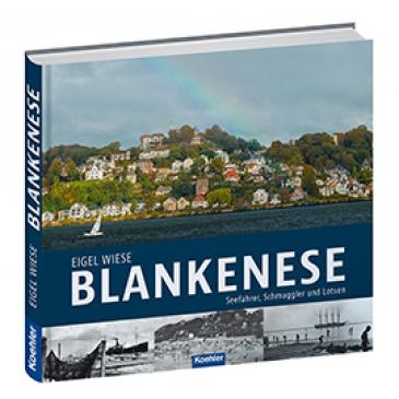 Eigel Wiese Blankenese Seefahrer, Schmuggler und Lotsen Hamburg Elbe Buch