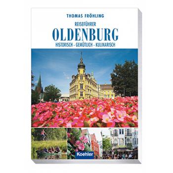 Thomas Fröhling Reiseführer Oldenburg Koehlers Verlagsgesellschaft