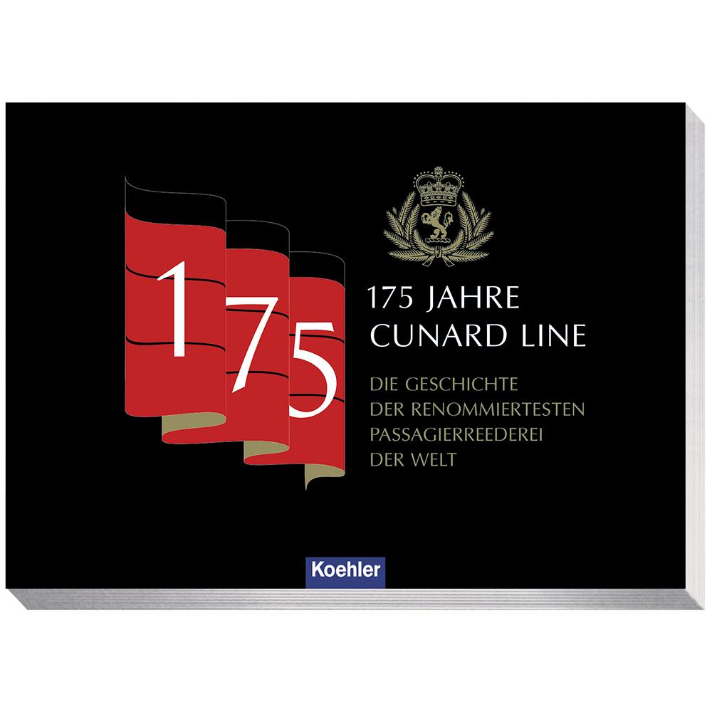 Ingo Thiel 175 Jahre Cunard Line Die Geschichte der rennomiertestetn Passagierreeederei der Welt Kreuzfahrt Queen Mary Queen Victoria Queen Elizabeth
