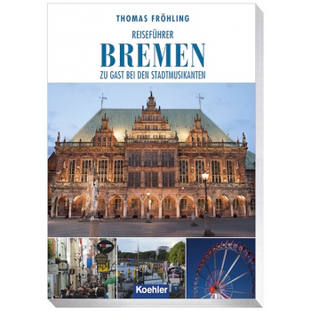 Reiseführer Bremen Thomas Fröhling Koehlers verlagsgesellschaft