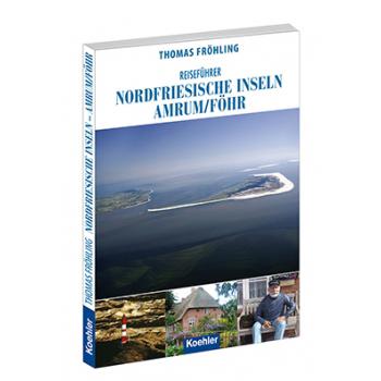 Thomas Fröhling Reiseführer Nordfriesische Inseln Amrum Föhr Reiseführer