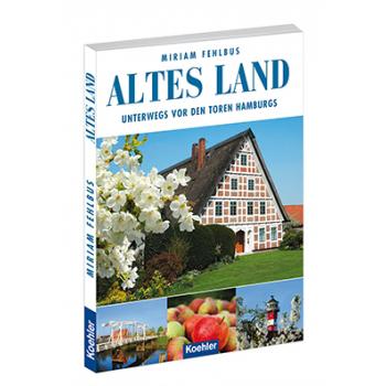 Miriam Fehlbus Reiseführer Altes Land Jork Stade Steinkirchen Elbe