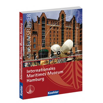 Museumsführer Internationales Maritimes Museum Hamburg Christian Tröster Buch