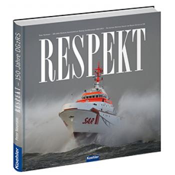Peter Neumann Respekt 150 Jahre Deutsche Gesellschaft zur Rettung Schiffbrüchiger DGzRS Seenotretter