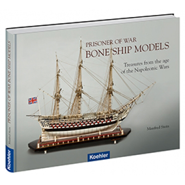 Manfred Stein Prisoner of War Bone Ship Models Knochenschiffe