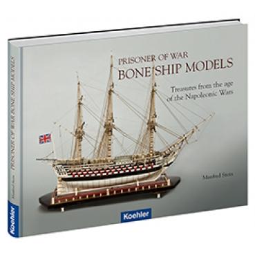 Manfred Stein Prisoner of War Bone Ship Models Knochenschiffe