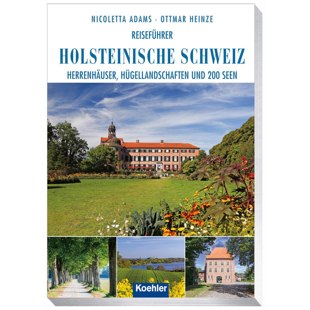 Adams Heinze Reiseführer Holsteinische Schweiz