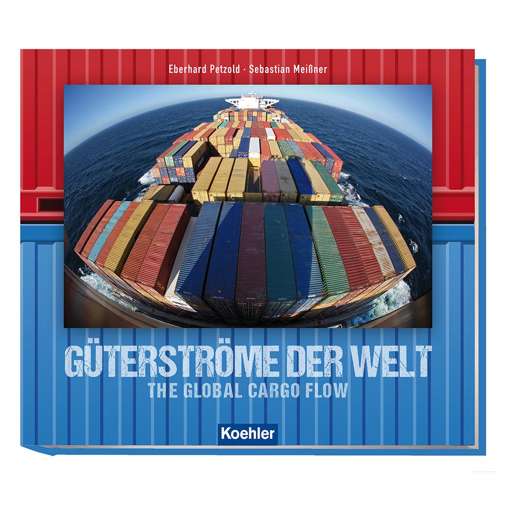 Meißner Petzold Güterströme der Welt Handelsschifffahrt Containerschifffahrt