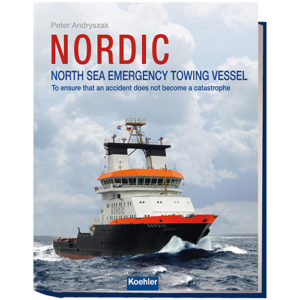 Peter Andryszak NORDIC NORTH SEA EMERGENCY TOWING VESSEL koehler 9783782210485
