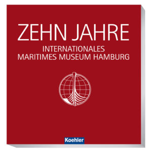 9783782213226-10 Jahre Internationales Maritimes Museum