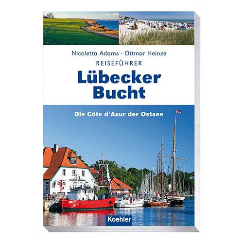 Reiseführer Lübecker Bucht Nicoletta Adams Ottmar Heinze