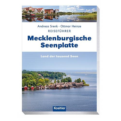 Reiseführer Mecklenburgische Seenplatte Andreas Srenk und Ottmar Heinze