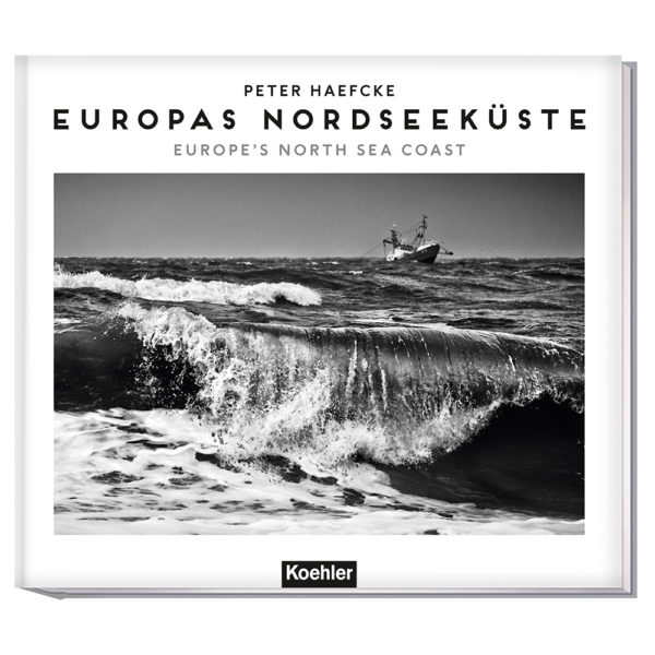 9783782213172_bc Peter Haefcke/ Michael Pasdzior EUROPAS NORDSEEKÜSTE (WENDEBUCH) Europe's North Sea Coast