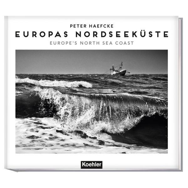 9783782213172_bc Peter Haefcke/ Michael Pasdzior EUROPAS NORDSEEKÜSTE (WENDEBUCH) Europe's North Sea Coast