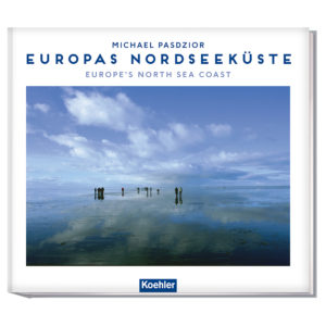 9783782213172 Peter Haefcke/ Michael Pasdzior EUROPAS NORDSEEKÜSTE (WENDEBUCH) Europe's North Sea Coast