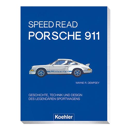 Wayne R. Demspey Speed Read Porsche 911 Geschichte Technik und Design des legendären Sportwagens Buchcover Koehler
