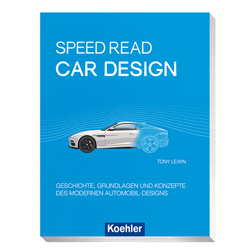 Lewin, Tony: Speed Read - Car Design - Geschichte, Grundlagen und Konzepte des modernen Automobil-Designs Buchcover Koehler