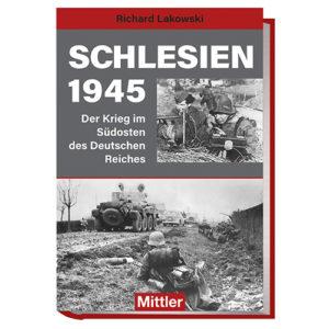 Richard Lakowski Schlesien 1945 Mittler Cover