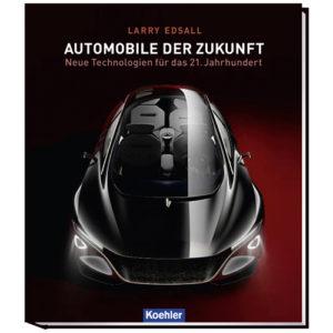 Larry Edsall Automobile der Zukunft Neue Technologien für das 21. Jahrhundert koehler Cover