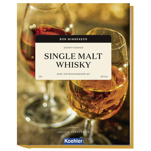 Bob Minnekeer Schottischer Single Malt Whisky Eine Entdeckungsreise Koehler Cover