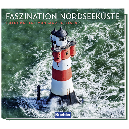 Martin Elsen Faszination Nordseeküste Koehler Cover
