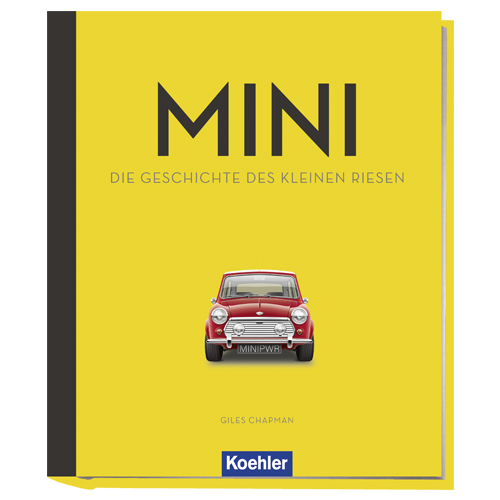 Giles Chapman Mini Die Geschichte des kleinen Riesen Koehler Cover