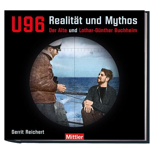 Gerrit Reichert U 96 Realität und Mythos Mittler Cover