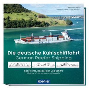 Hilbig, Karl-Heinz / Krüger-Kopiske, Karsten Kunibert: Die Deutsche Kühlschifffahrt Buchcover