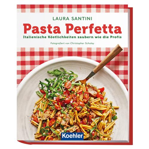 Santini, Laura: Pasta Perfetta
