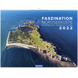 Faszination Nordseeküste Wandkalender 2022