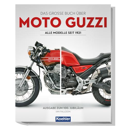 Moto Guzzi -Alle Modelle seit 1921